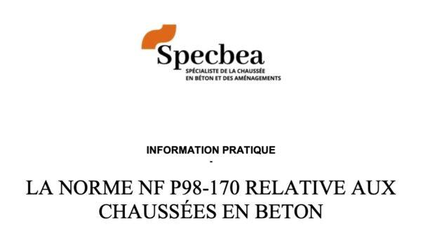 La norme NF P98-170 relative aux chaussées en béton